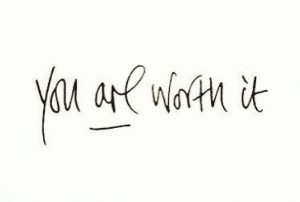 Quotes You are worth it